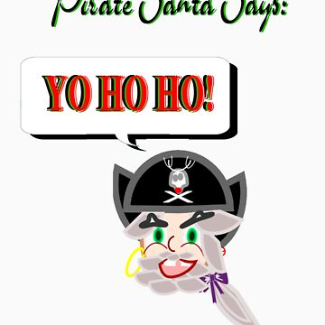 Pirate Santa says Yo Ho Ho - Face Only by HalfNote5