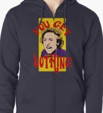 You Get Nothing! Willy Wonka Zipped Hoodie