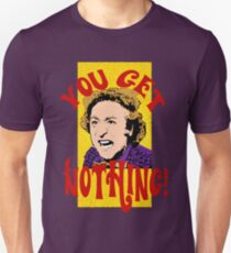 You Get Nothing! Willy Wonka Unisex T-Shirt