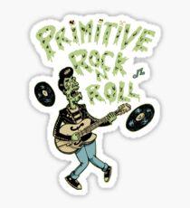 Primitive rock'n roll Sticker
