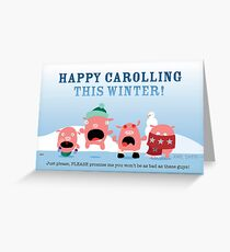 Happy Carolling This Winter Greeting Card