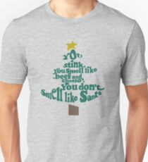 You don't smell like Santa T-Shirt