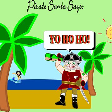 Pirate Santa says Yo Ho Ho - Muriel Cameo by HalfNote5