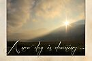 A New Day is Dawning (Greeting Card) by Tracy Friesen