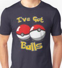 I've Got Balls T-Shirt