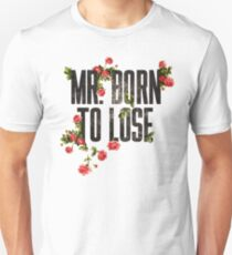 Mr. Born to Lose T-Shirt