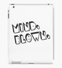 Mind. Blown funny nerd geek geeky iPad Case/Skin
