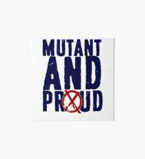 Mutant And Proud Art Board
