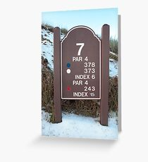 seventh tee sign on a snow covered links golf course Greeting Card
