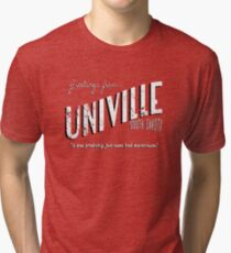 Greetings from Univille Tri-blend T-Shirt