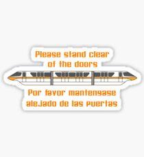 Veuillez vous tenir à l'écart des portes Sticker