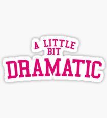 Pegatina Regina George 'Un poco dramático' Mean Girls