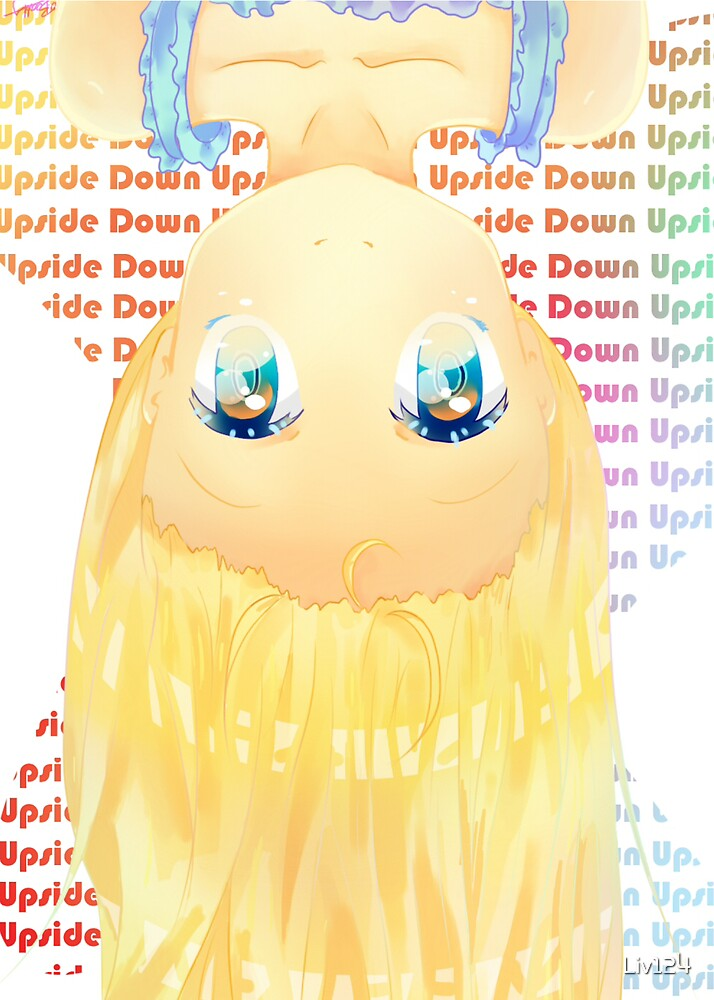 I'm Just Upside Down by Liv124