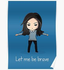 Let me be brave Poster
