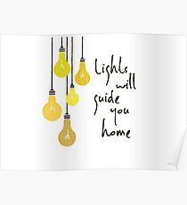 Lights Will Guide You Home Poster