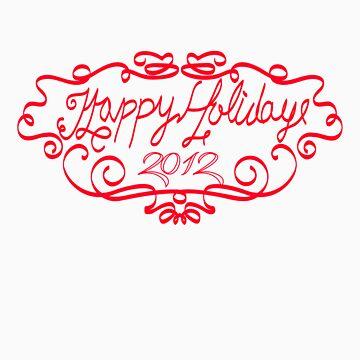 Happy Holidays 2012 by williambillbill