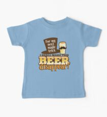 For my next MAGIC TRICK - I shall make this BEER Disappear! Kids Clothes