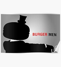 Burger Men Poster