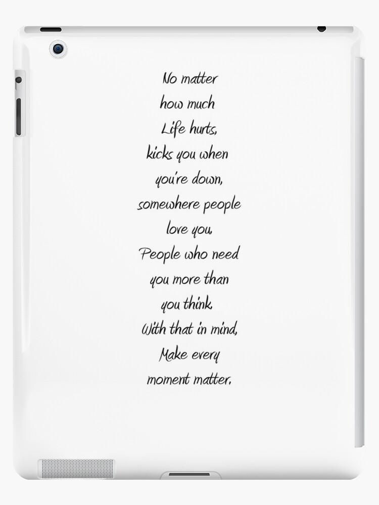 Make every moment matter by joshjen10