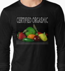 Certified Orgasmic Long Sleeve T-Shirt