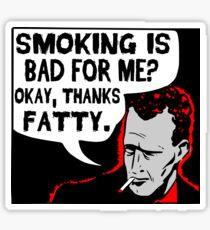 Thanks Fatty! Sticker