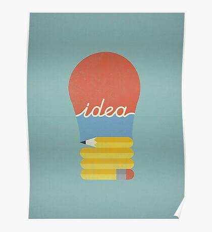 I've Got An Idea Poster