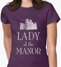 Lady of the Manor (white) T-Shirt