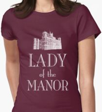 Lady of the Manor (white) Womens Fitted T-Shirt