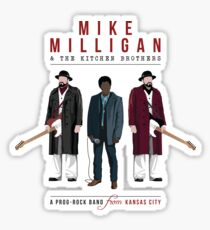 Mike Milligan & The Kitchen Brothers - FARGO Sticker