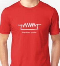 Gwrthiant yn ofer - Welsh T Shirt T-Shirt