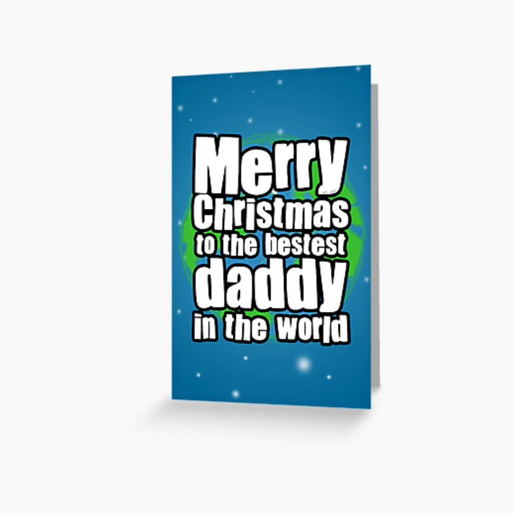 Happy Christmas Daddy Greeting Card