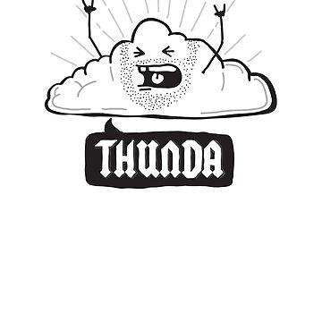 Thunda 4 Dunda! by creativepanic
