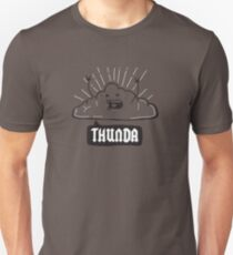 Thunda 4 Dunda! Slim Fit T-Shirt