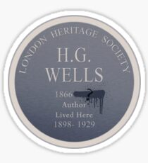 HG Wells Lived Here Sticker