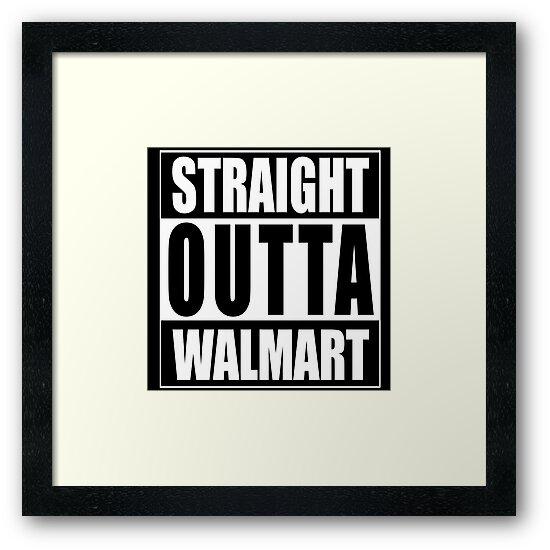 Straight Outta Walmart\