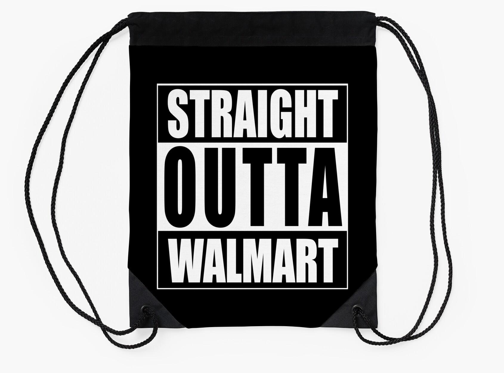 Straight Outta Walmart