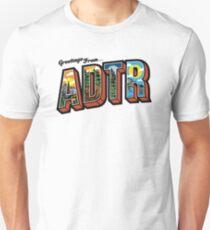 Greetings From ADTR Unisex T-Shirt