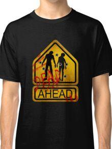"Caution ""Dead Ahead"" Classic T-Shirt"