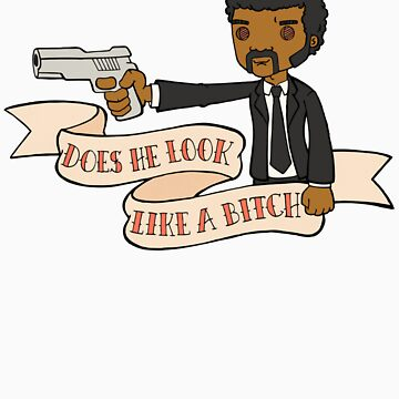 Pulp Fiction - Does He Look Like A Bitch by outlive