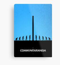 99 Steps of Progress - Communitarianism Metal Print