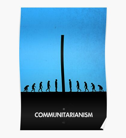 99 Steps of Progress - Communitarianism Poster