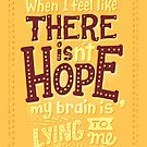 There is hope by Risa Rodil
