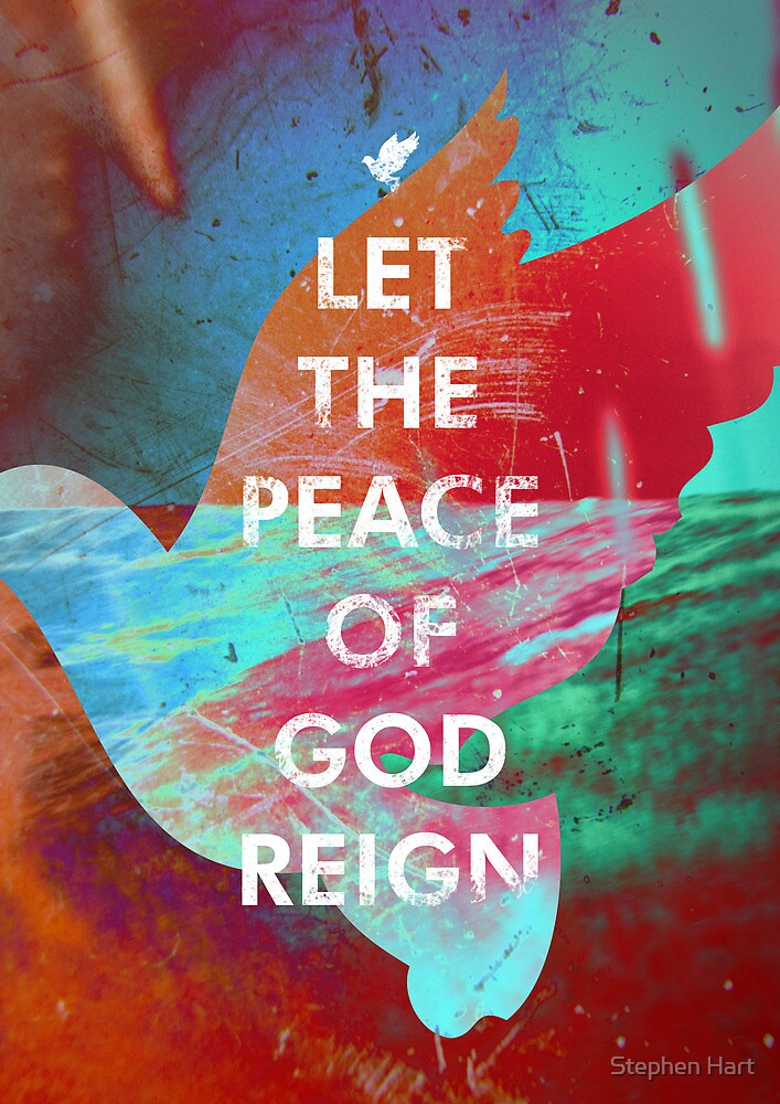 Let the Peace of God Reign by Stephen Hart
