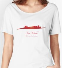 Fort Worth skyline in red Women's Relaxed Fit T-Shirt
