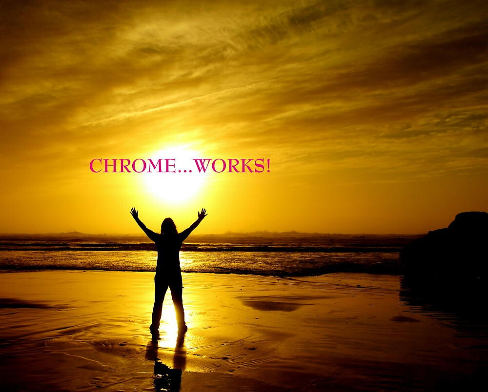 CHROME...WORKS~ by RoseMarie747