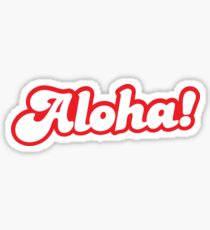 ALOHA! hello from Hawaii Sticker