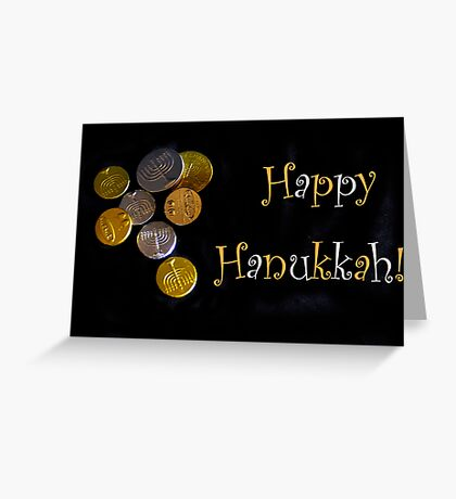 Happy Hanukkah with Chocolate Gelt! Greeting Card