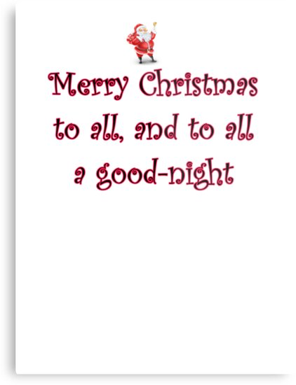 merry christmas to all and to all a good night santa by tia knight - Merry Christmas To All And To All A Good Night