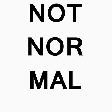 Not Normal (Dark Text) by SamWarner