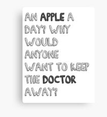 aN APPLE A DAY? Canvas Print